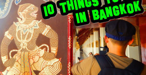 10 things to do in Bangkok, Thailand Love Thai Maak Edition